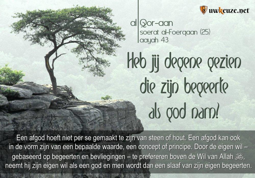 Begeerten als god